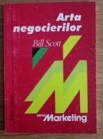 Bill Scott - Arta negocierilor