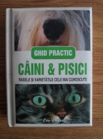 Caini si pisici. Rasele si varietatile cele mai cunoscute