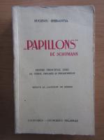 Anticariat: Eugeniu Sperantia - Papillons de Schumann