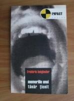 Anticariat: Frederic Beigbeder - Memoriile unui tanar ticnit