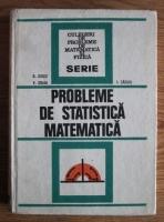 George Ciucu - Probleme de statistica matematica