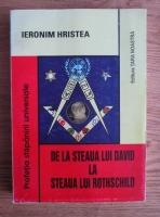 Anticariat: Ieronim Hristea - De la steaua lui David la steaua lui Rothschild. Profetia stapanirii universale