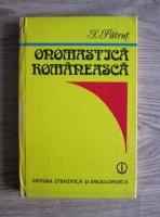 Anticariat: Ioan Patrut - Onomastica romaneasca