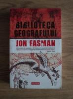 Anticariat: Jon Fasman - Biblioteca geografului
