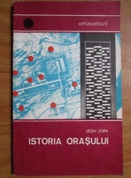 Anticariat: Leon Topa - Istoria orasului