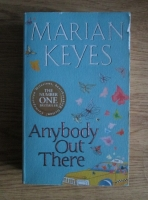 Marian Keyes - Anybody Out There