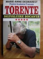Anticariat: Marie-Anne Desmarest - Torente. Dezvaluire socanta (volumul 5)