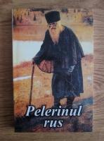 Marturisirea unui pelerin despre lucrarea plina de har a rugaciunii lui Iisus (Pelerinul rus)