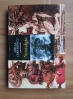 Mircea Cartarescu - Nostalgia (editie de buzunar, pe hartie velina)