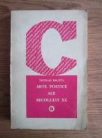 Anticariat: Nicolae Balota - Arte poetice ale secolului XX