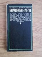 Anticariat: Nicolae Manolescu - Metamorfozele poeziei