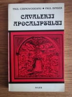 Anticariat: Paul Cernovodeanu - Cavalerii Apocalipsului. Calamitatile naturale din trecutul Romaniei (pana la 1800)