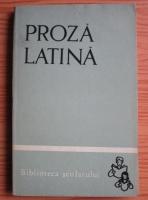 Anticariat: Proza latina (prefata de Dumitru Craciun)