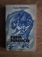 Anticariat: Radu Petrescu - Parul Berenicei