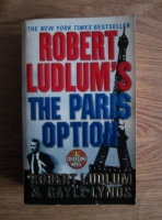 Anticariat: Robert Ludlum - Robert Ludlum's . The Paris option