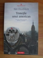 Anticariat: Siri Hustvedt - Tristetile unui american