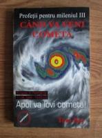 Anticariat: Tom Kay - Profetii pentru mileniul III. Cand va veni cometa