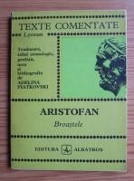 Aristofan - Broastele (Texte comentate)