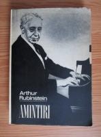 Anticariat: Arthur Rubinstein - Amintiri