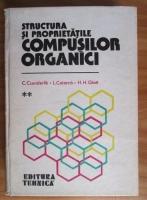 Anticariat: C. Csunderlik - Structura si proprietatile compusilor organici (volumul 2). Hidrocarburi
