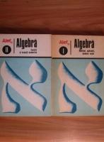 Anticariat: C. Gautier - Algebra. Functii si ecuatii numerice (2 volume)