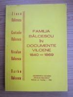 Corneliu Tamas - Familia Balcescu in documente valcene 1840-1869