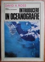 Anticariat: David A. Ross - Introducere in oceanografie