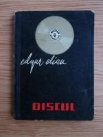Anticariat: Edgar Elian - Discul. Istoric, sfaturi pentru discofili