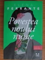 Elena Ferrante - Povestea noului nume