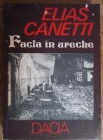 Anticariat: Elias Canetti - Facla in ureche