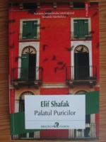 Anticariat: Elif Shafak - Palatul Puricilor