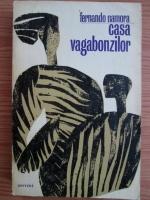 Anticariat: Fernando Namora - Casa vagabonzilor