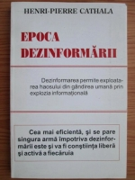 Henri-Pierre Cathala - Epoca dezinformarii