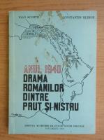 Anticariat: Ioan Scurtu - Anul 1940, drama romanilor dintre Prut si Nistru