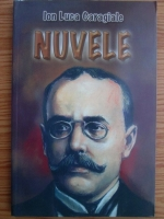 Anticariat: Ion Luca Caragiale - Nuvele