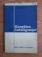 Anticariat: Jacques Larmat - Genetica inteligentei