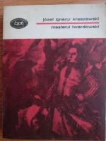 Anticariat: Jozef Ignacy Kraszewski - Mesterul Twardowski
