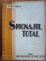 Anticariat: Kurt Riess - Spionajul total (1950)