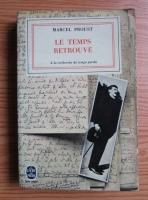 Marcel Proust - Le temps retrouve
