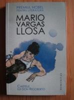 Anticariat: Mario Vargas Llosa - Caietele lui Don Rigoberto