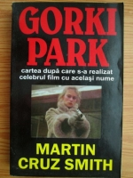 Anticariat: Martin Cruz Smith - Gorki Park