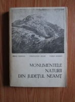 Anticariat: Mihai Ciobanu - Monumentele naturii din judetul Neamt
