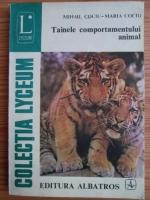 Anticariat: Mihail Cociu - Tainele comportamentului animal