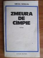Anticariat: Mircea Nedelciu - Zmeura de campie