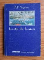 Anticariat: P. P. Negulescu - Lectii de logica