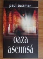 Anticariat: Paul Sussman - Oaza ascunsa