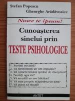 Stefan Popescu - Cunoasterea sinelui prin teste psihologice