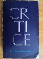 Titu Maiorescu - Critice
