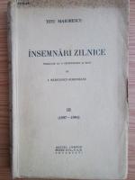 Anticariat: Titu Maiorescu - Insemnari zilnice (volumul 3, 1887-1891) (1939)