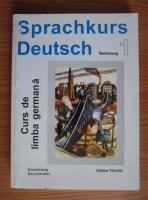 Ulrich Haussermann - Sprachkurs Deutsch (volumul 1)
